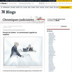 Procès du Carlton : le commissaire Lagarde au supplice