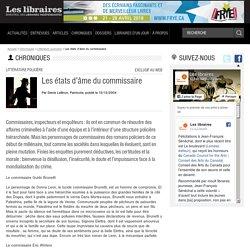 Les états d'âme du commissaire – Chroniques – Littérature policière – Revue Les libraires