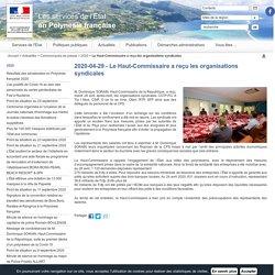 Le Haut-Commissaire a reçu les organisations syndicales / 2020 / Communiqués de presse / Actualités / Accueil - Les services de l'État en Polynesie française