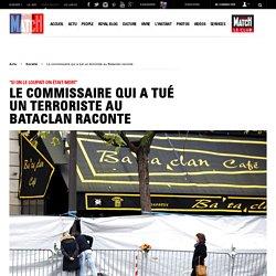 """""""Si on le loupait on était mort"""" - Le commissaire qui a tué un terroriste au Bataclan raconte"""