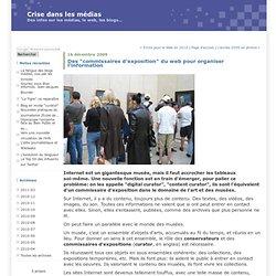 """Des """"commissaires d'exposition"""" du web pour organiser l'informat"""