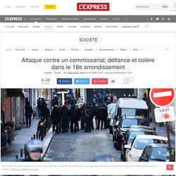 Attaque contre un commissariat: défiance et colère dans le 18e arrondissement