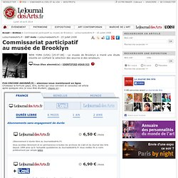 Commissariat participatif au musée de Brooklyn - Site Artclair - 25 juillet 2008