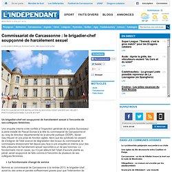 Commissariat de Carcassonne : le brigadier-chef soupçonné de harcèlement sexuel