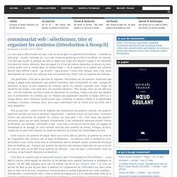 commissariat web : sélectionner, trier et organiser les contenus (introduction à Scoop.it)