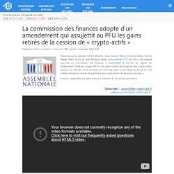 La commission des finances adopte d'un amendement qui assujettit au PFU les gains retirés de la cession de «crypto-actifs»