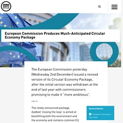 European Commission Produces Much-Anticipated Circular Economy Package