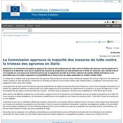 EUROPE 20/07/05 La Commission approuve la majorité des mesures de lutte contre la tristeza des agrumes en Italie