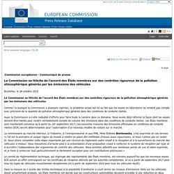 La Commission se félicite de l'accord des États membres sur des contrôles rigoureux de la pollution atmosphérique générée par les émissions des véhicules