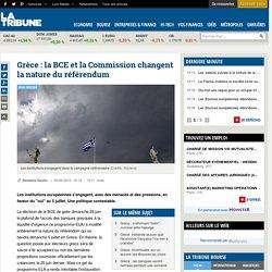 Grèce : la BCE et la Commission changent la nature du référendum