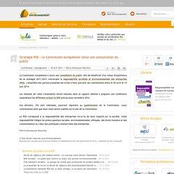 Stratégie RSE : la Commission européenne lance une consultation du public