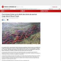 RADIO CANADA 16/11/16 Commission Cohen sur le déclin des stocks de saumon rouge dans le fleuve Fraser