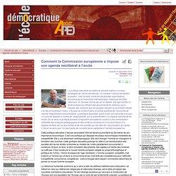 Comment la Commission européenne a imposé son agenda néolibéral à l'école - [L'école démocratique - De democratische school]