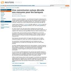 Une commission suisse dévoile ses mesures pour les banques