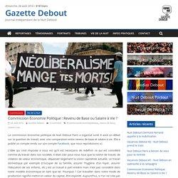 Commission Economie Politique : Revenu de Base ou Salaire à Vie ? - Gazette Debout