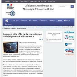 Dane de Créteil - La place et le rôle de la commission numérique en établissement