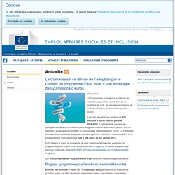 La Commission se félicite de l'adoption par le Conseil du programme EaSI, doté d'une enveloppe de 920 millions d'euros - Emploi, affaires sociales et inclusion - Commission européenne