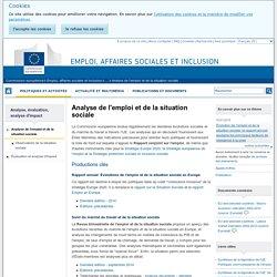 Analyse de l'emploi et de la situation sociale - Emploi, affaires sociales et inclusion - Commission européenne