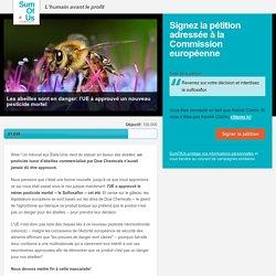 Dites à la Commission européenne de revenir sur sa décision et d'interdire ce nouveau pesticide tueur d'abeilles!