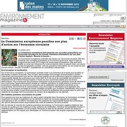 Déchets - La Commission européenne peaufine son plan d'action sur l'économie circulaire