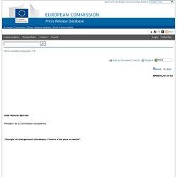 """DG SANCO 24/05/07 José Manuel Barroso Président de la Commission européenne """"Energie et changement climatique: l'heure n'est plu"""