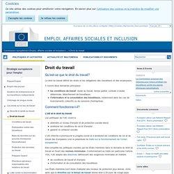 Droit du travail - Emploi, affaires sociales et inclusion - Commission européenne