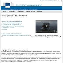 Stratégie douanière de l'UE - Commission Européenne