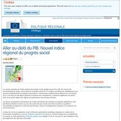Aller au-delà du PIB: Nouvel indice régional du progrès social - Politique régionale - Commission européenne
