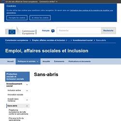 Sans-abris - Emploi, affaires sociales et inclusion - Commission européenne