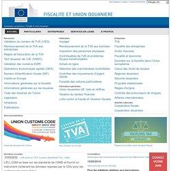 Fiscalité et Union douanière - Commission Européenne