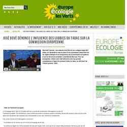 La vidéo de la conférence de presse de José Bové dénonçant l'influence des lobbies du tabac sur la commission européenne