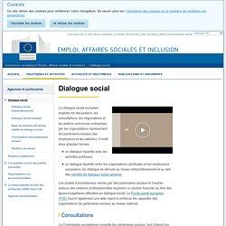 Dialogue social - Emploi, affaires sociales et inclusion - Commission européenne