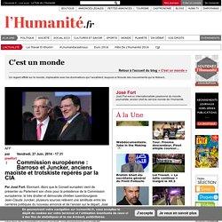 Commission européenne : Barroso et Juncker, anciens maoïste et trotskiste repérés par la CIA