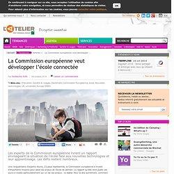 La Commission européenne veut développer l'école connectée
