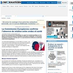 La Commission Européenne confirme l'absence de relation entre ondes et santé