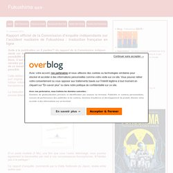 Rapport officiel de la Commission d'enquête indépendante sur l'accident nucléaire de Fukushima : traduction française en ligne