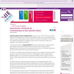 Commission nationale de l'informatique et des libertés (CNIL) - Annuaire des acteurs publics - vie-publique.fr