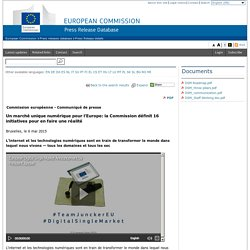 Un marché unique numérique pour l'Europe: la Commission définit 16 initiatives pour en faire une réalité