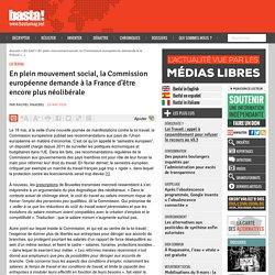 En plein mouvement social, la Commission européenne demande à la France d'être encore plus néolibérale