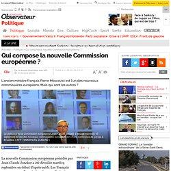 Qui compose la nouvelle Commission européenne ?