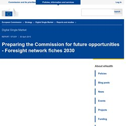 Preparing the Commission for future opportunities - Foresight network fiches 2030