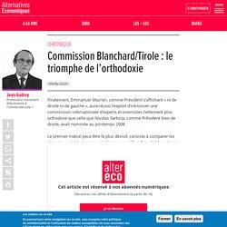 Commission Blanchard/Tirole : le triomphe de l'orthodoxie - 2020