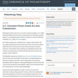 S.C. Governor Vetoes Funds for Arts Commission