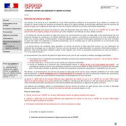Commission paritaire des publications et agences de presse (CPPAP) - Services de presse en ligne