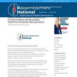 Réforme des retraites de Macron : la Commission de Bruxelles confirme la baisse des pensions