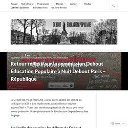 Retour réflexif sur la commission Debout Éducation Populaire à Nuit Debout Paris – République – Debout Education Populaire