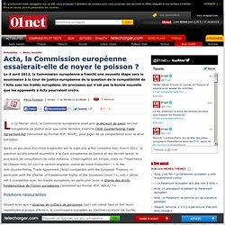 Acta, la Commission européenne joue le retard stratégique
