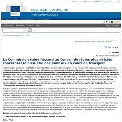 EUROPE 23/11/04 La Commission salue l'accord au Conseil de règles plus strictes concernant le bien-être des animaux en cours de