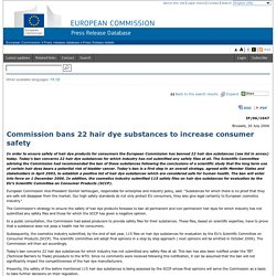Commission bans 22 hair dye substances to increase consumer safety