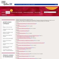Quelques instances éthiques à travers le monde - Commission de l'éthique en science et en technologie